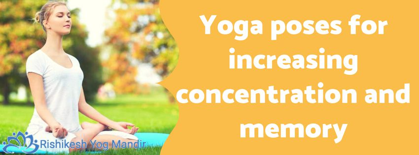 Yoga poses for increasing concentration and memory