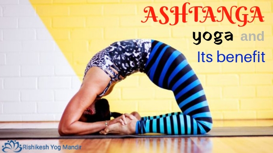 Ashtanga yoga and Its benefit
