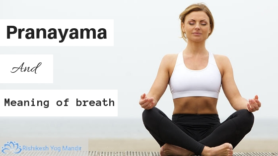 Pranayama and the meaning of breath