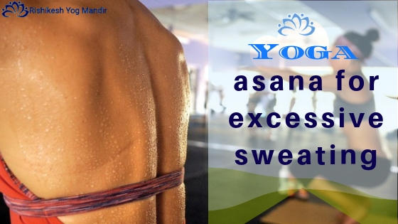 Yoga asana for excessive sweating