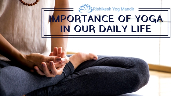 importance of yoga in our daily life