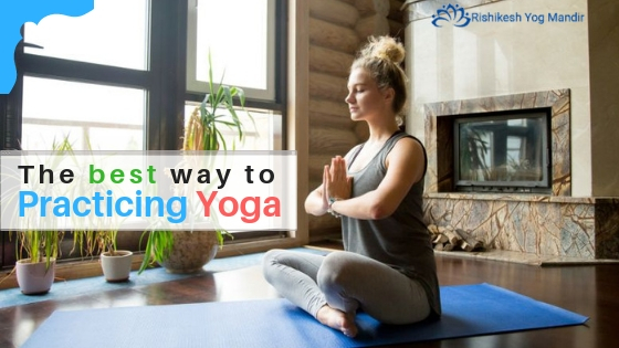 Best way to practicing yoga