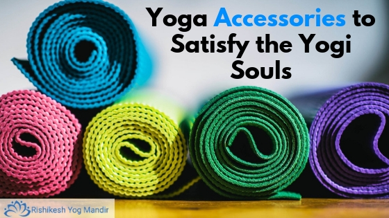 Yoga Accessories to Satisfy the Yogi Souls